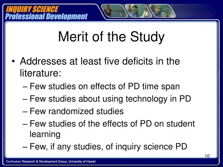 Merit of the Study