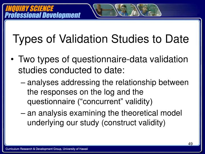 Types of Validation Studies to Date
