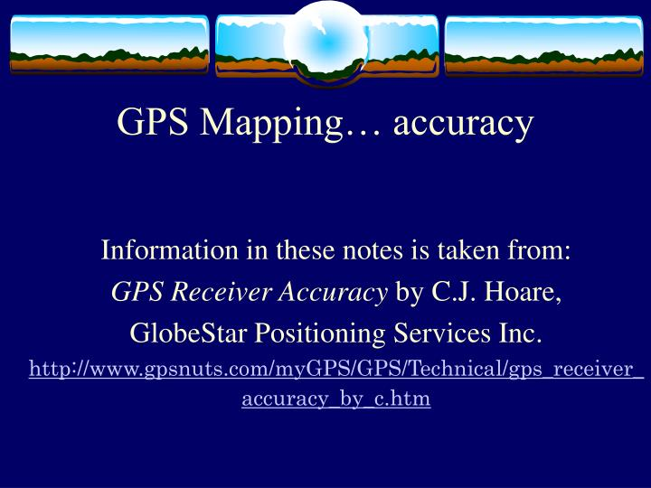 GPS Mapping… accuracy