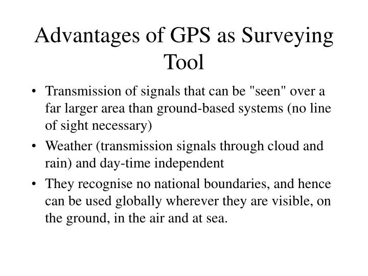 Advantages of GPS as Surveying Tool