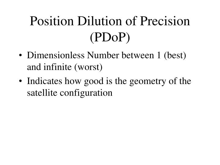 Position Dilution of Precision (PDoP)