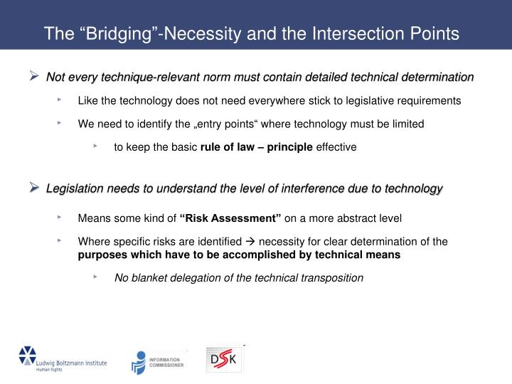 "The ""Bridging""-Necessity and the Intersection Points"