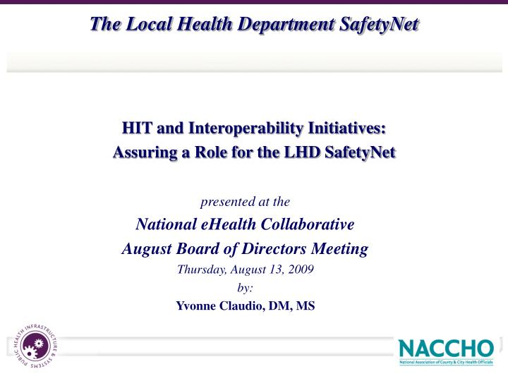HIT and Interoperability Initiatives: