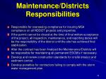 maintenance districts responsibilities