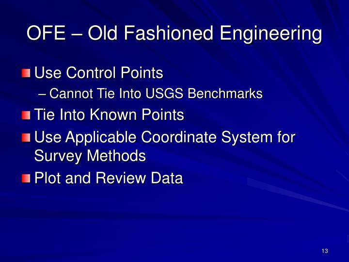 OFE – Old Fashioned Engineering