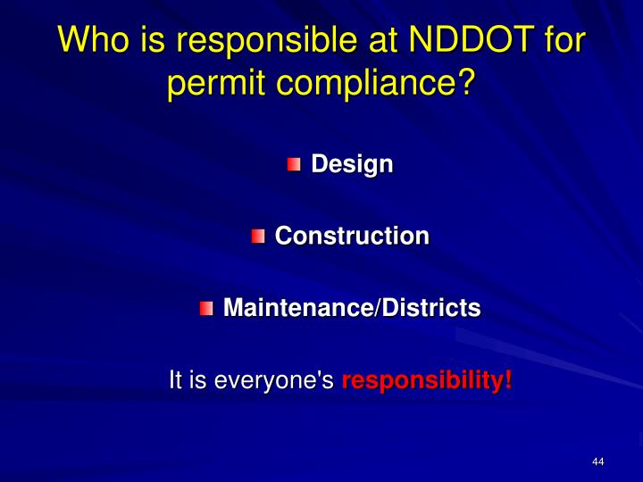 Who is responsible at NDDOT for permit compliance?