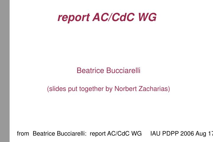 Beatrice bucciarelli slides put together by norbert zacharias