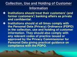 collection use and holding of customer information
