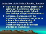 objectives of the code of banking practice
