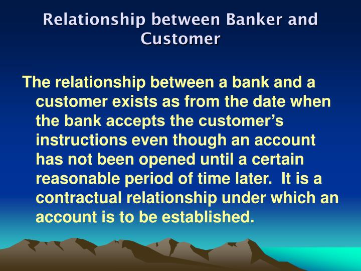 Relationship between banker and customer