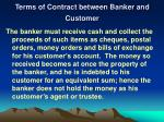 terms of contract between banker and customer1