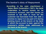 the banker s duty of repayment