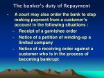 the banker s duty of repayment3