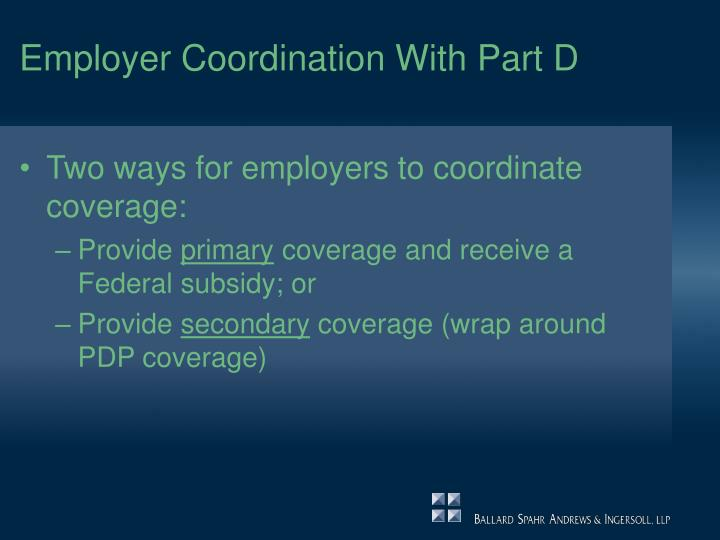 Employer Coordination With Part D
