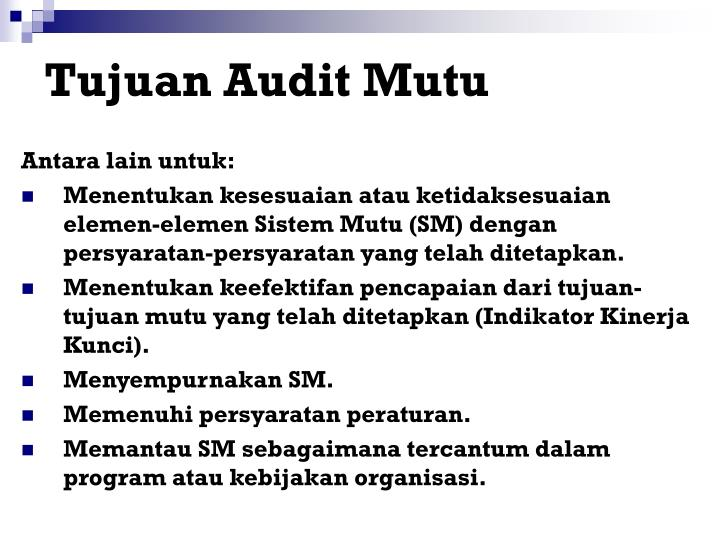 Tujuan Audit Mutu