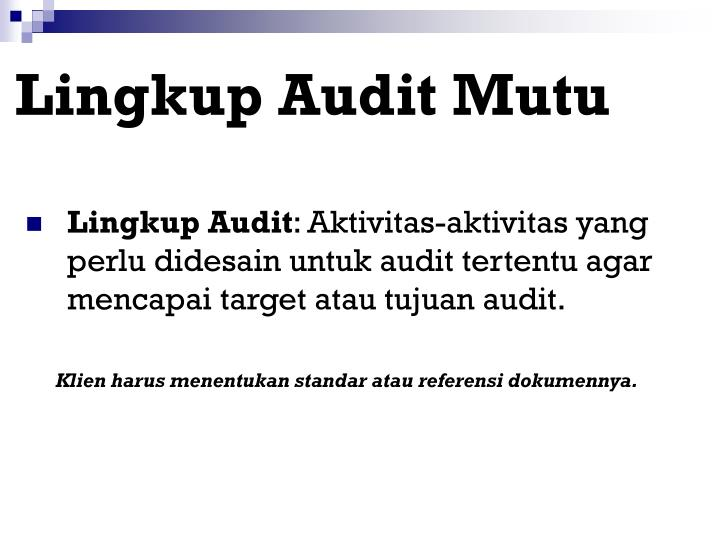Lingkup Audit Mutu