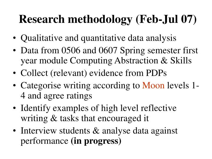 Research methodology (Feb-Jul 07)