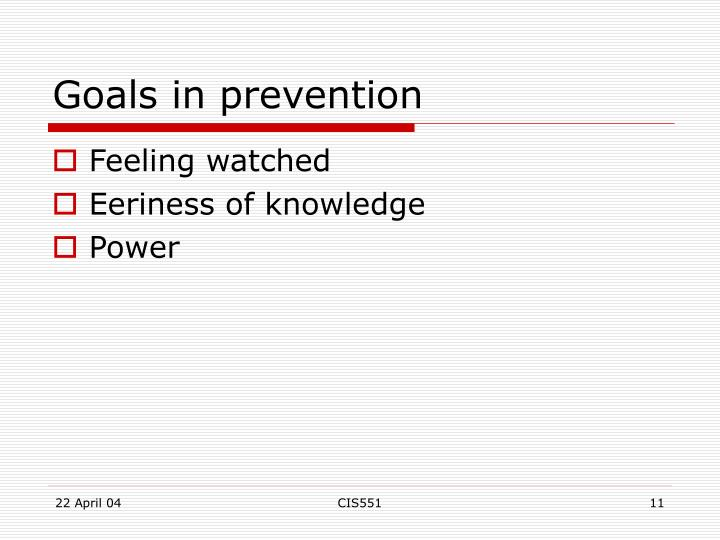 Goals in prevention