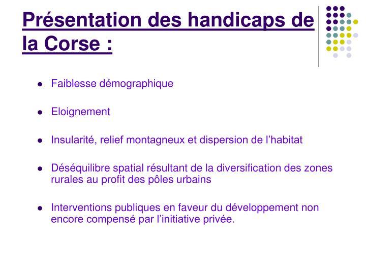 Présentation des handicaps de la Corse: