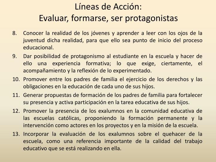 Líneas de Acción: