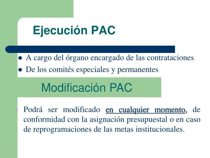 Ejecución PAC