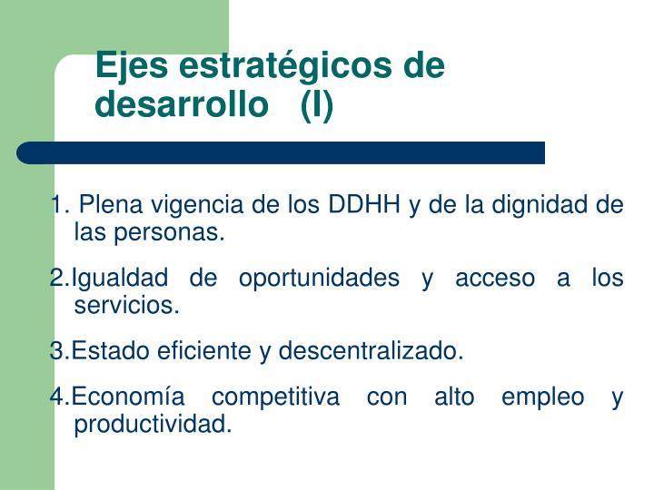 Ejes estratégicos de desarrollo   (I)