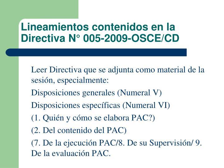 Lineamientos contenidos en la Directiva N° 005-2009-OSCE/CD