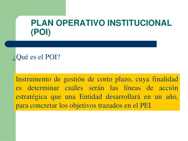 PLAN OPERATIVO INSTITUCIONAL (POI)