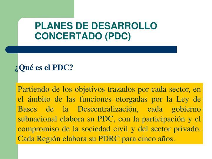 PLANES DE DESARROLLO CONCERTADO (PDC)