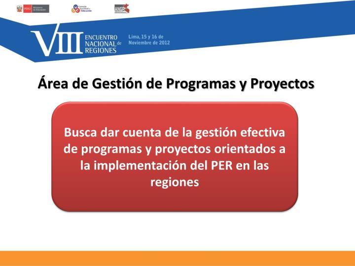 Área de Gestión de Programas y Proyectos