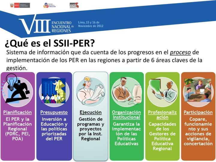 ¿Qué es el SSII-PER?