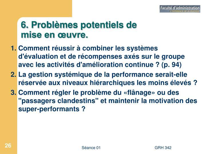 6. Problèmes potentiels de