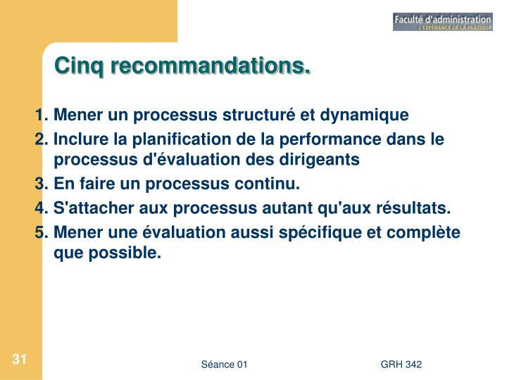 Cinq recommandations.