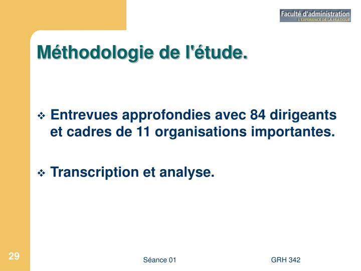 Méthodologie de l'étude.