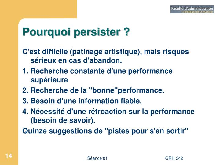 Pourquoi persister ?