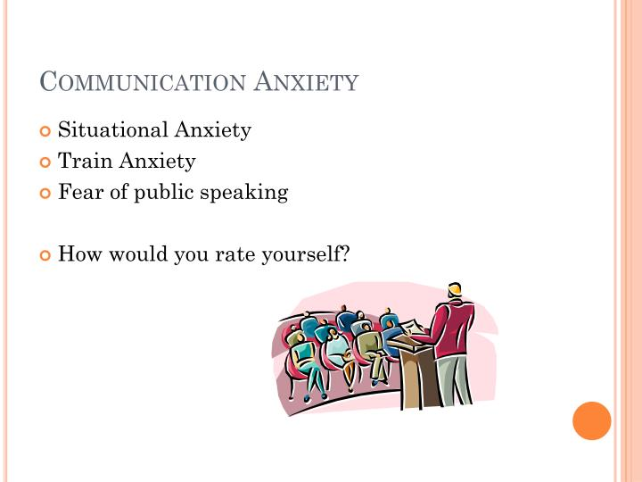 Communication Anxiety
