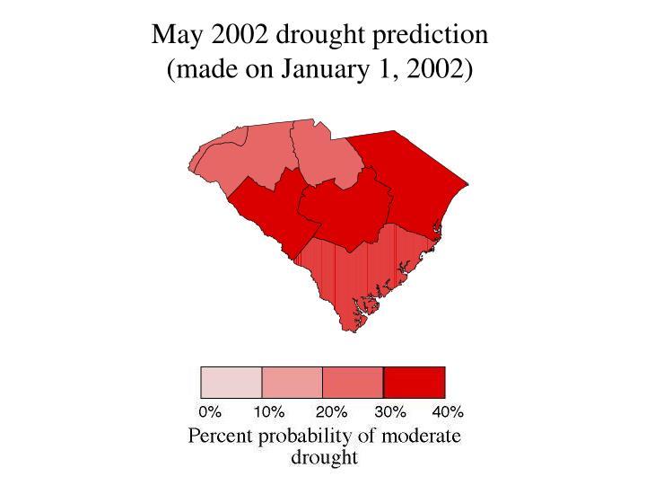 May 2002 drought prediction