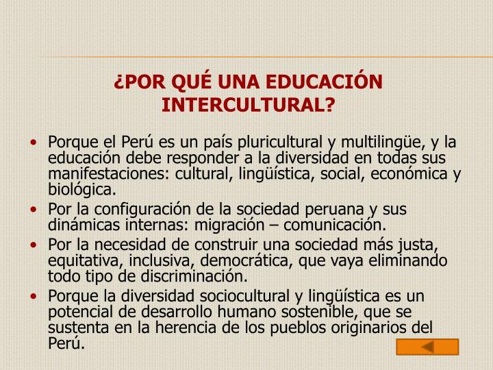 ¿POR QUÉ UNA EDUCACIÓN INTERCULTURAL?
