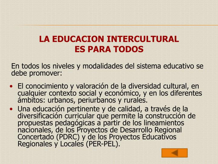LA EDUCACION INTERCULTURAL