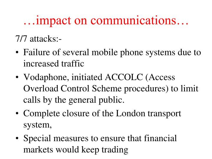 Impact on communications