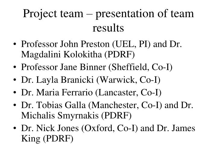 Project team – presentation of team results