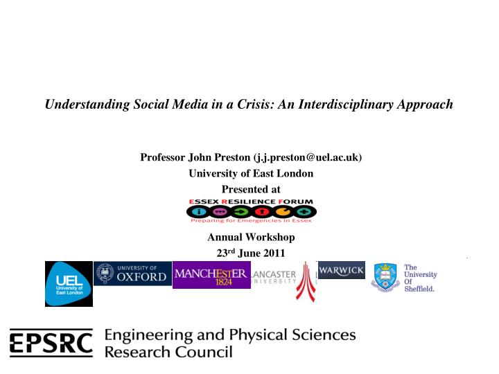 Understanding social media in a crisis an interdisciplinary approach
