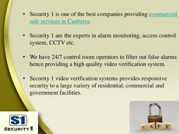 Security 1 is one of the best companies providing