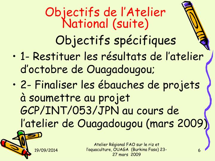Objectifs de l'Atelier National (suite)