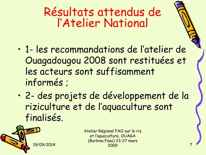 Résultats attendus de l'Atelier National