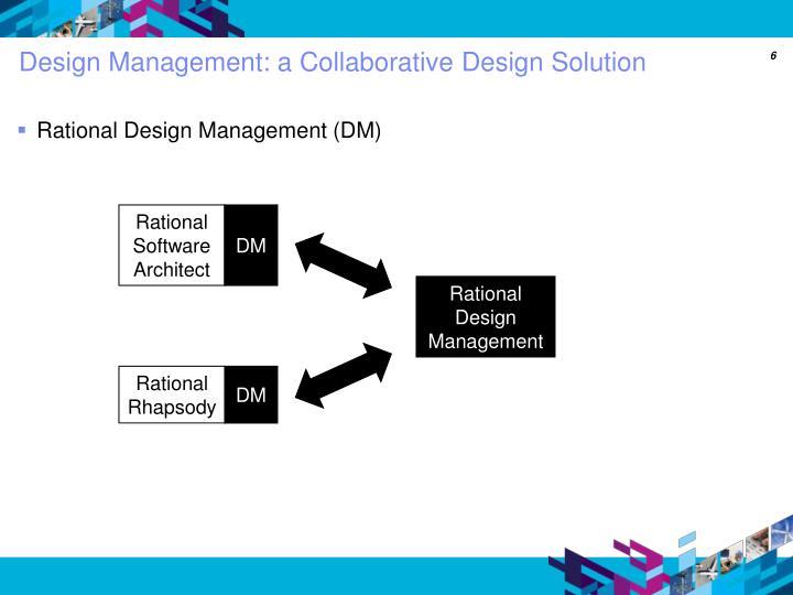 Design Management: a Collaborative Design Solution