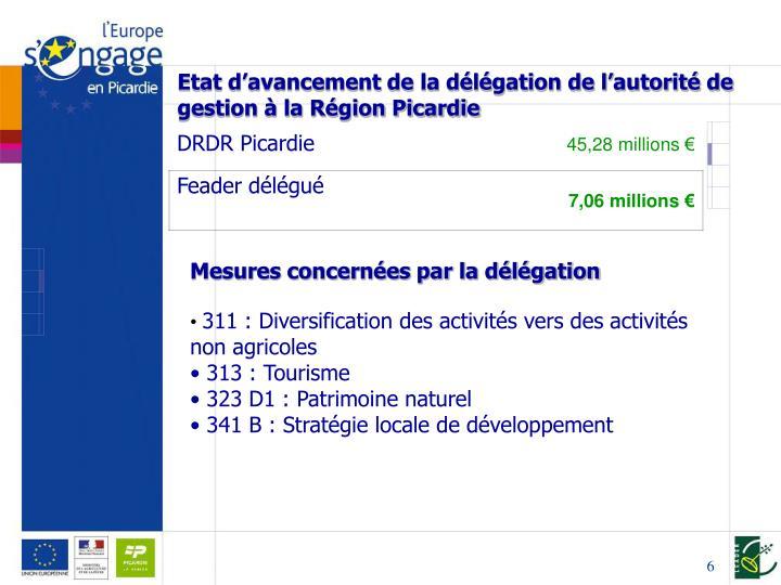 Etat d'avancement de la délégation de l'autorité de gestion à la Région Picardie