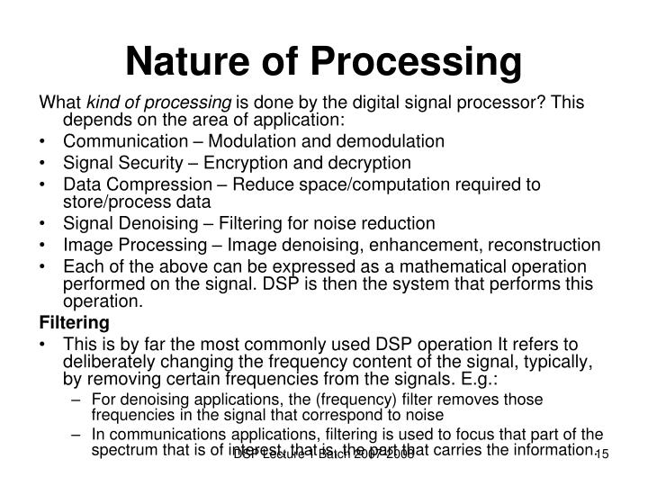 Nature of Processing