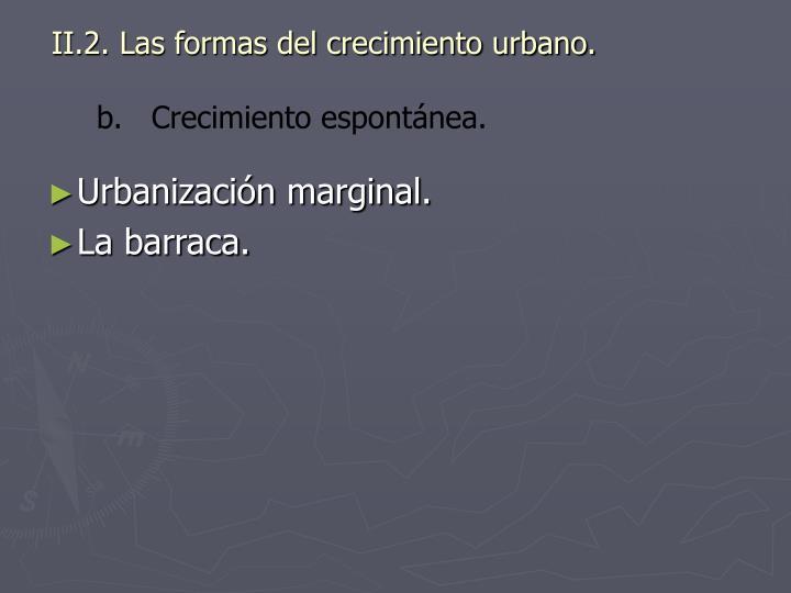 II.2. Las formas del crecimiento urbano.