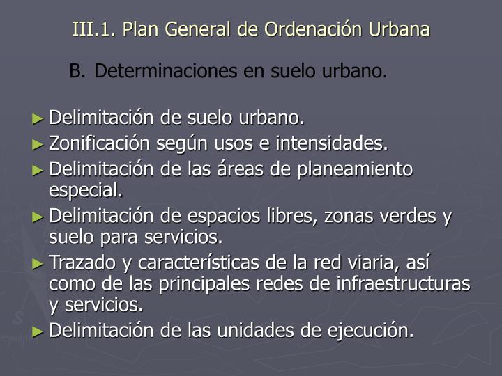 III.1. Plan General de Ordenación Urbana